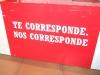 """Exposición   """"TE CORRESPONDE, NOS CORRESPONDE""""."""